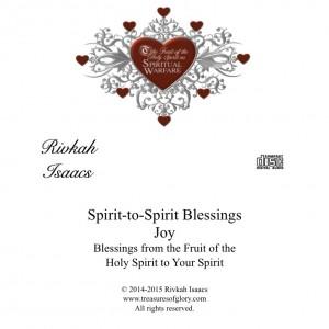 Spirit to Spirit Blessings - Joy 4.30.15 RVK