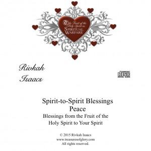 Spirit to Spirit Blessings - Peace 4.30.15 RVK